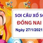 Soi cầu XSDN ngày 27/1/2021 – Soi cầu Đồng Nai cùng chuyên gia