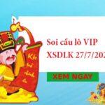 Soi cầu lô VIP XSDLK 27/7/2021 hôm nay