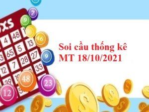 Soi cầu thống kê MT 18/10/2021 thứ 2