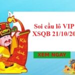 Soi cầu lô VIP KQXSQB 21/10/2021 hôm nay